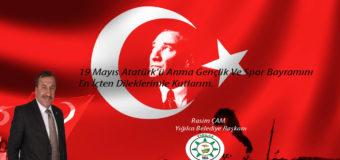 Başkan Çam'ın 19Mayıs Atatürk'ü Anma Gençlik Ve Spor Bayramı Kutlama Mesajı.