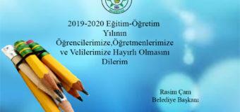 BAŞKAN ÇAM'IN 2019-2020 EĞİTİM-ÖĞRETİM YILI KUTLAMA MESAJI