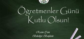 Başkan Rasim Çam'ın Öğretmenler Günü Mesajı